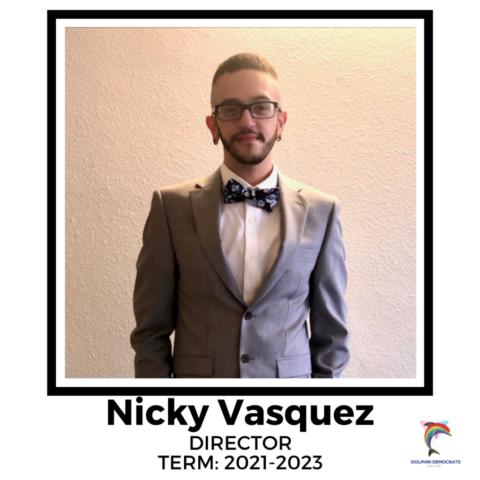 Nicky Vasquez - Director 2021-2023