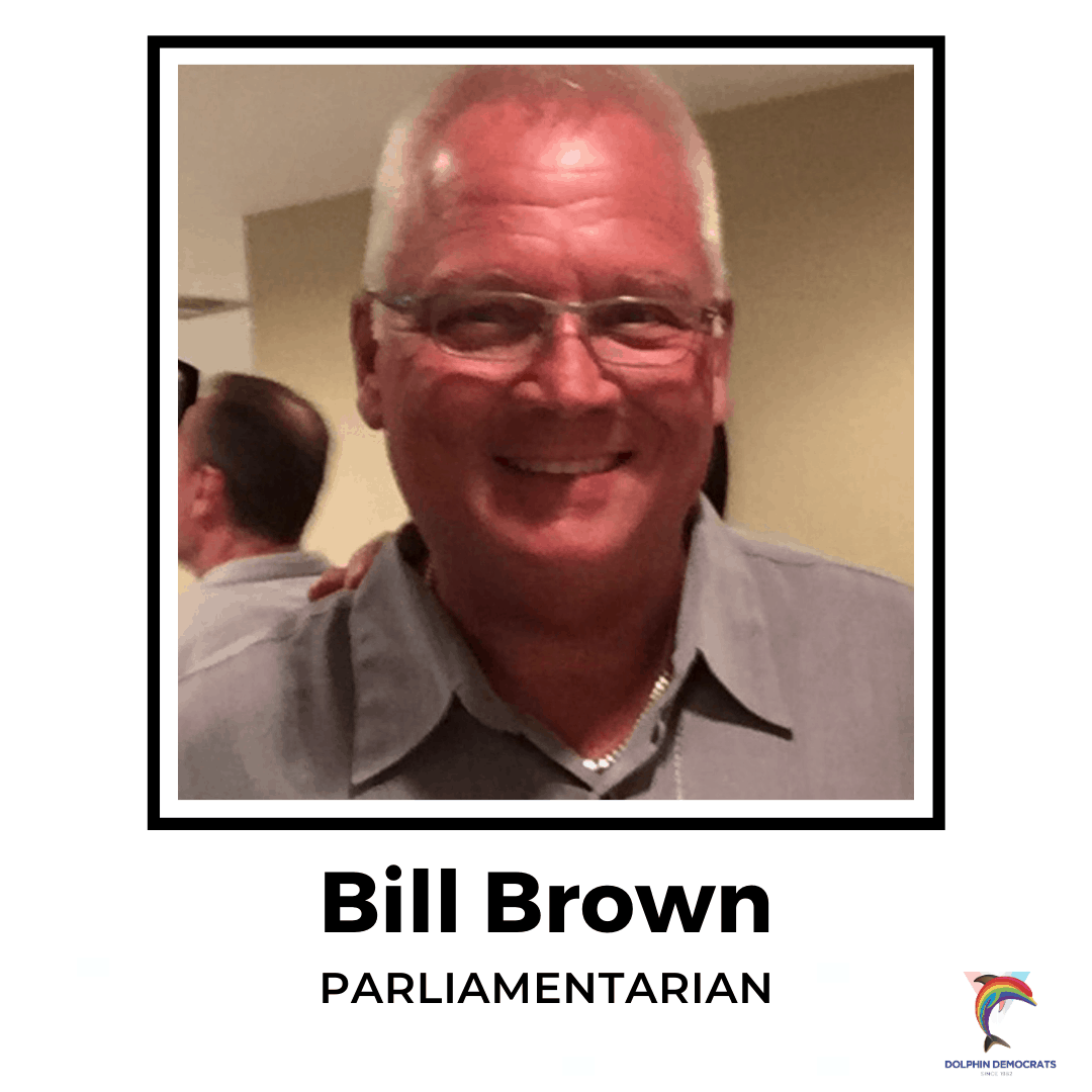 Bill Brown - Parliamentarian