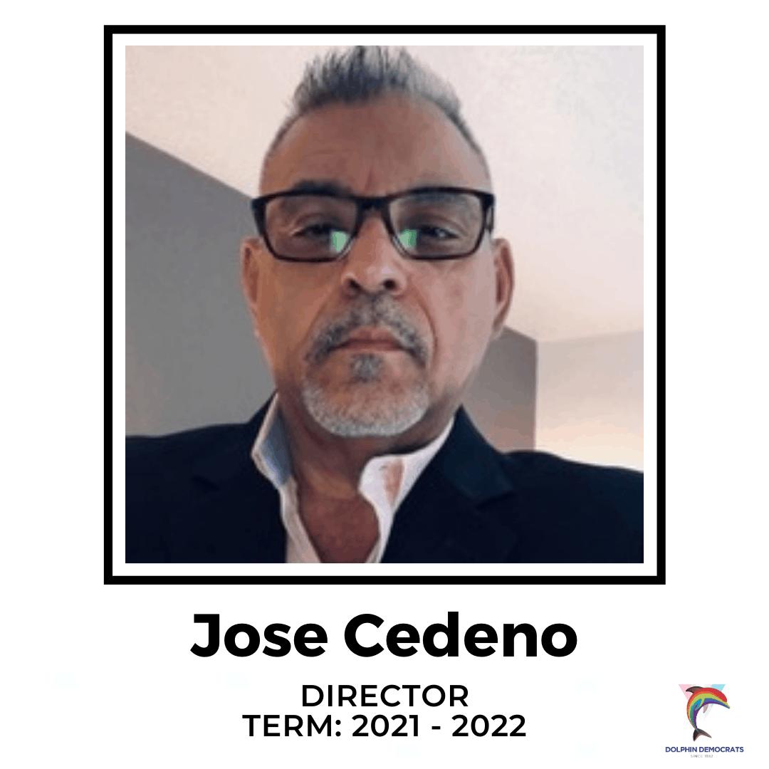 Jose Cedeno - Director 2021 - 2022