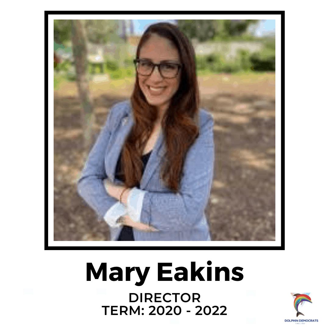 Mary Eakins - Director 2020-2022