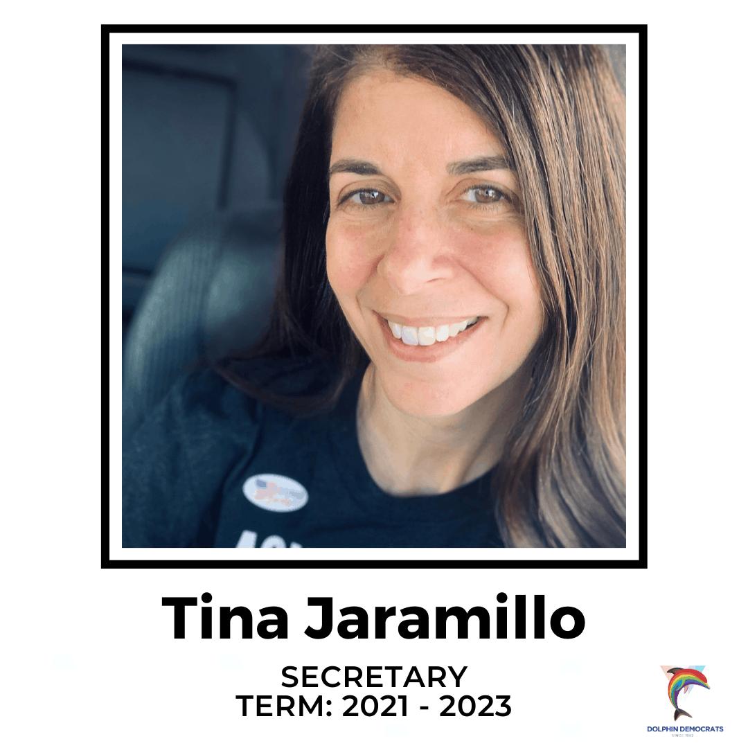 Tina Jaramillo - Secretary 2021 - 2023